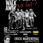 Walk Away – 30 lat